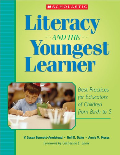 Literacy and the Youngest Learner: Best Practices for...