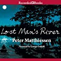 Lost Man's River Audiobook by Peter Matthiessen Narrated by George Guidall