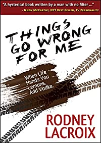 Things Go Wrong For Me by Rodney Lacroix ebook deal