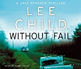 Lee Child Without Fail: (Jack Reacher 6)
