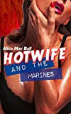 Hotwife and the Black Marines: Cuckold made to watch, interracial MF MFM (Teasing Temptress Tess Book 8) (English Edition)