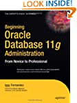 Beginning Oracle Database 11g Adminis...