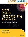 Beginning Oracle Database 11g  Admini...