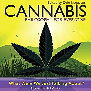 Cannabis - Philosophy for Everyone Audiobook