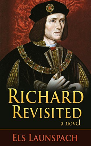 Free Kindle Book : Richard Revisited: A Novel about Shakespeare and Richard III