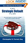 The Strategic Default Plan