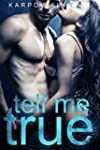 Tell Me True: Book 3 (The Call Me Cat...