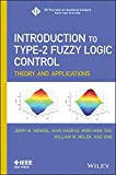 img - for Introduction To Type-2 Fuzzy Logic Control: Theory and Applications (IEEE Press Series on Computational Intelligence) book / textbook / text book
