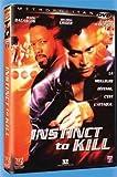Instinct to kill