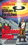 The Napoleon Wager (The Gamester Wars, Book 3) (0345335848) by Forstchen, William R.
