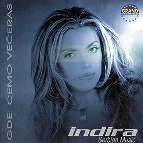 Amazon.com: Gde Cemo Veceras: Indira Radic: MP3 Downloads