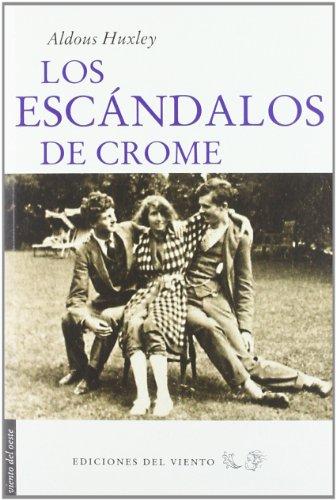Los Escándalos De Crome descarga pdf epub mobi fb2