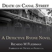 Death on Canal Street: Detective Byone Novel, Book 4 | Ricardo Fleshman