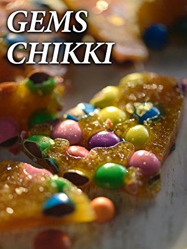 Clip: Gems Chikki