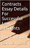 Contracts Essay Details For Successful Law Students * law school e-book: Ivy Black letter law books Author of 6 published bar exam essays LOOK INSIDE!!! ! !!