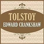 Tolstoy | Edward Crankshaw