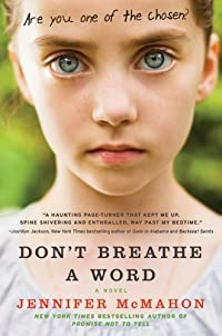 Don't Breathe A Word: A Novel by Jennifer McMahon ebook deal