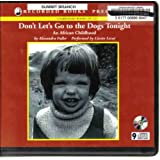 Don't Let's Go to the Dogs Tonight ~ Alexandra Fuller