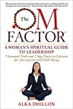 img - for The Om Factor: A Woman's Spiritual Guide to Leadership by Alka Tomar R. S. Dhillon (2015-05-05) book / textbook / text book