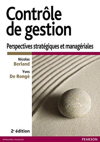 Contrôle de gestion: Perspectives stratégiques et managériales gratuit