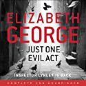 Just One Evil Act Audiobook by Elizabeth George Narrated by Davina Porter
