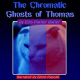 The Chronic Ghosts of Thomas