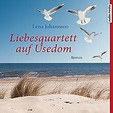 Liebesquartett auf Usedom Hörbuch von Lena Johannson Gesprochen von: Tatjana Pokorny