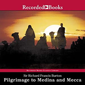 Pilgrimage to Medina and Mecca (Unabridged Excerpts) Audiobook