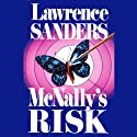 McNally's Risk: Archy McNally, Book 3 Audiobook by Lawrence Sanders Narrated by Victor Bevine