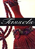 img - for Tassels by Susan Dickens (2000-09-02) book / textbook / text book