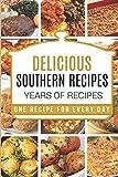 Southern Cooking: Southern Cooking Cookbook - Southern Cooking Recipes - Southern Cooking Cookbooks - Southern Cooking for Thanksgiving - Southern Cooking Recipes - Southern Cooking Cookbook Recipes