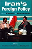 img - for Iran's Foreign Policy: From Khatami to Ahmadinejad book / textbook / text book