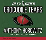 Crocodile Tears (Alex Rider) Anthony Horowitz
