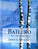 Bailero: For Solo Voice