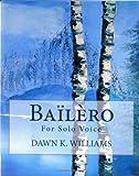 Bailero: For Solo Voice