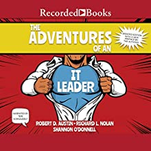 The Adventures of an IT Leader, Updated Edition Audiobook by Robert D. Austin, Richard L. Nolan, Shannon O'Donnell Narrated by Teri Schnaubelt