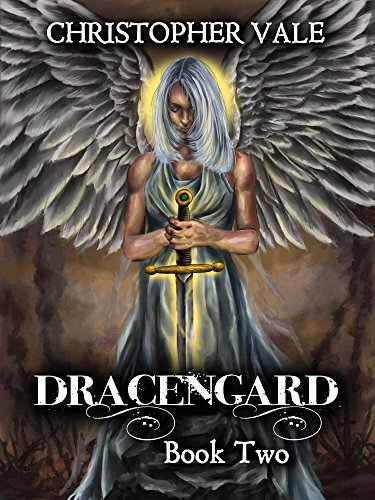 Christopher Vale - Dracengard: Book Two
