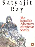 Incredible Adventures of Professor Shonku