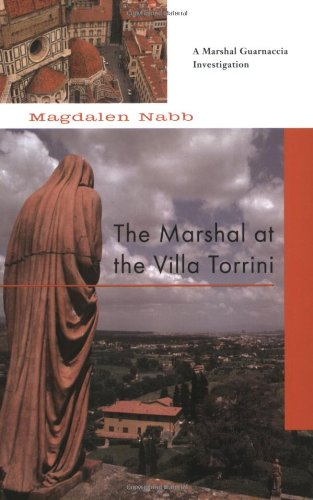The Marshal at the Villa Torrini (Marshal Guarnaccia Investigation)