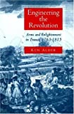 Engineering the Revolution (0691009694) by Alder, Ken