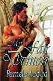 img - for My Fair Demon by Pamela Labud (2012-05-02) book / textbook / text book