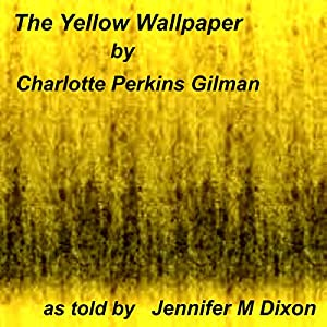 The Yellow Wallpaper Audiobook
