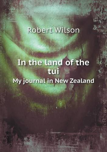 in-the-land-of-the-tui-my-journal-in-new-zealand