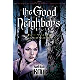 Good Neighbors Book Two: Kithby Holly Black