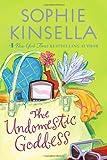 The Undomestic Goddess Sophie Kinsella