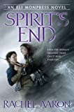 Spirit's End (The Legend of Eli Monpress Book 5)