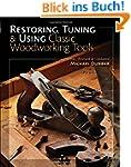Restoring, Tuning & Using Classic Woo...