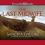 The Last Midwife | Sandra Dallas