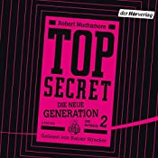 Die Intrige (Top Secret: Die neue Generation 2) | Robert Muchamore