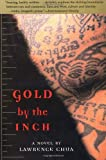 Gold by the Inch: A Novel